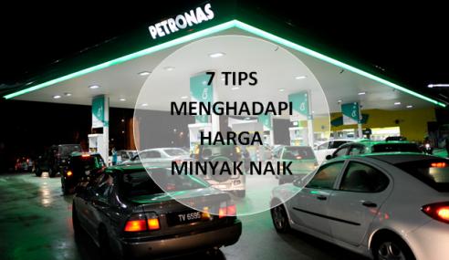 7 Tips Menghadapi Harga Minyak Naik, Ini Anda Mahu Tahu