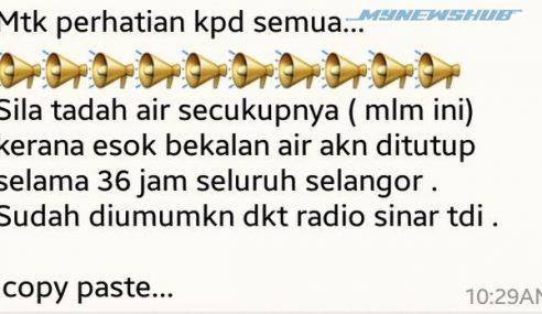 Mesej Gangguan Air 36 Jam Di Selangor Adalah Palsu
