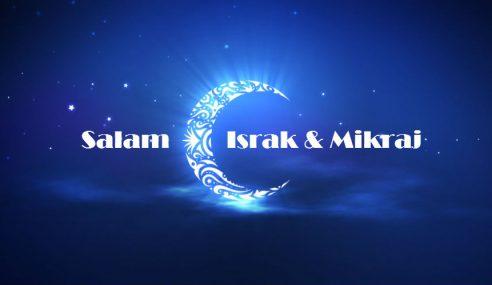 Israk Mikraj: Menjunjung Keperibadian Rasulullah