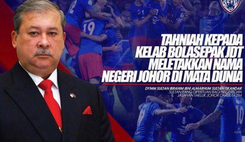 Sultan Johor Zahir Tahniah JDT Mara Kelayakan Akhir ACL