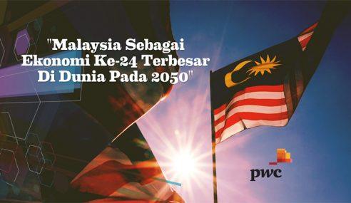 Malaysia, Kuasa Ekonomi Ke-24 Terbesar Dunia 2050