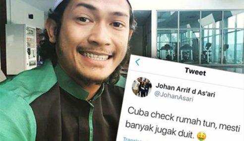 Johan Suruh Check Rumah Tun M, Tengok Duit
