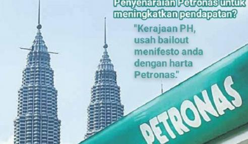 Gadai Petronas Untuk Tunai Janji Manifesto?