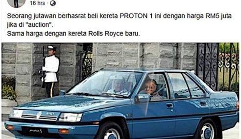 Ada Tawar RM5 Juta Beli Proton 1