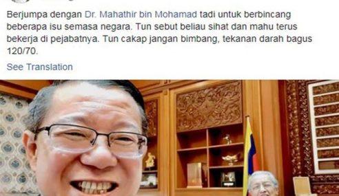 Mahathir Sihat Dan Masih Mahu Bekerja – Guan Eng