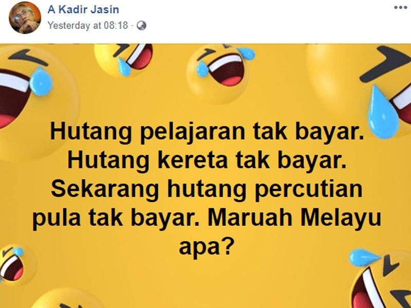 Hutang Percutian Pula Tak Bayar, Maruah Melayu Apa? – Kadir