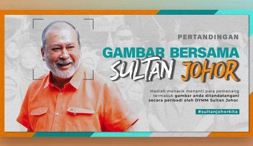 'Pertandingan Gambar Bersama Sultan Johor' Hingga 21 Februari