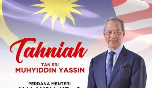 Tahniah Tan Sri Muhyiddin PM Malaysia Ke-8