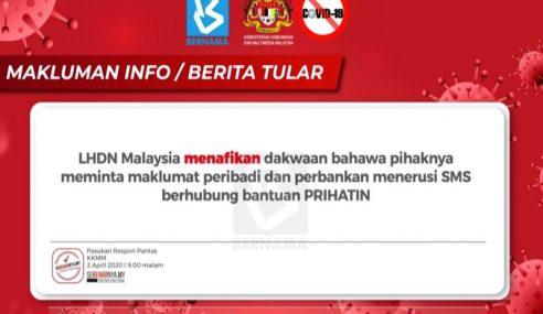 LHDN Nafi Minta Maklumat Perbankan Menerusi SMS